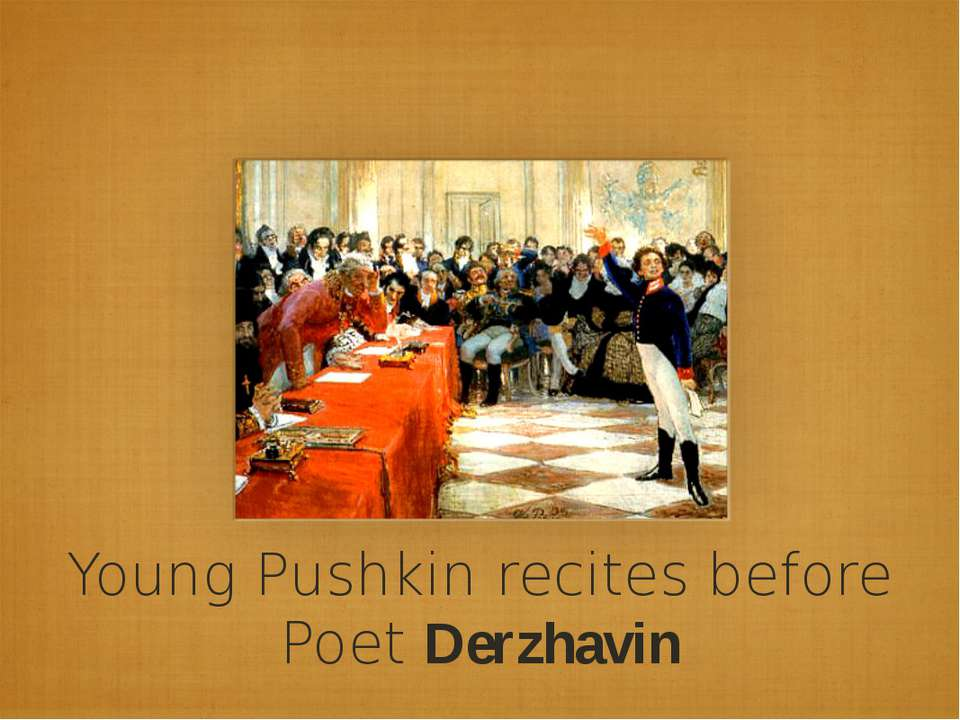 Young Pushkin recites before Poet Derzhavin