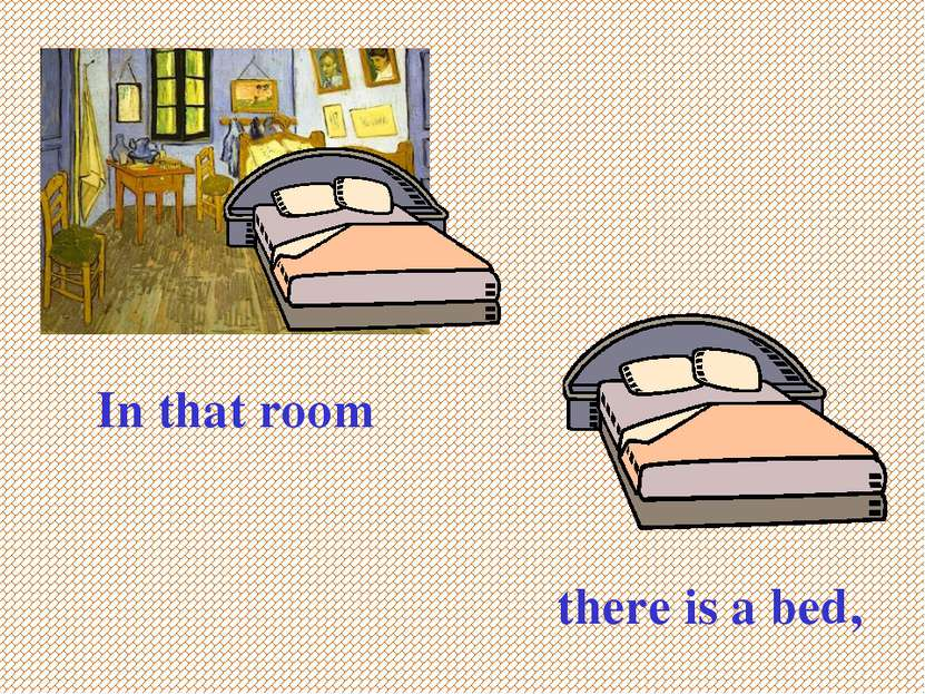 In that room there is a bed,