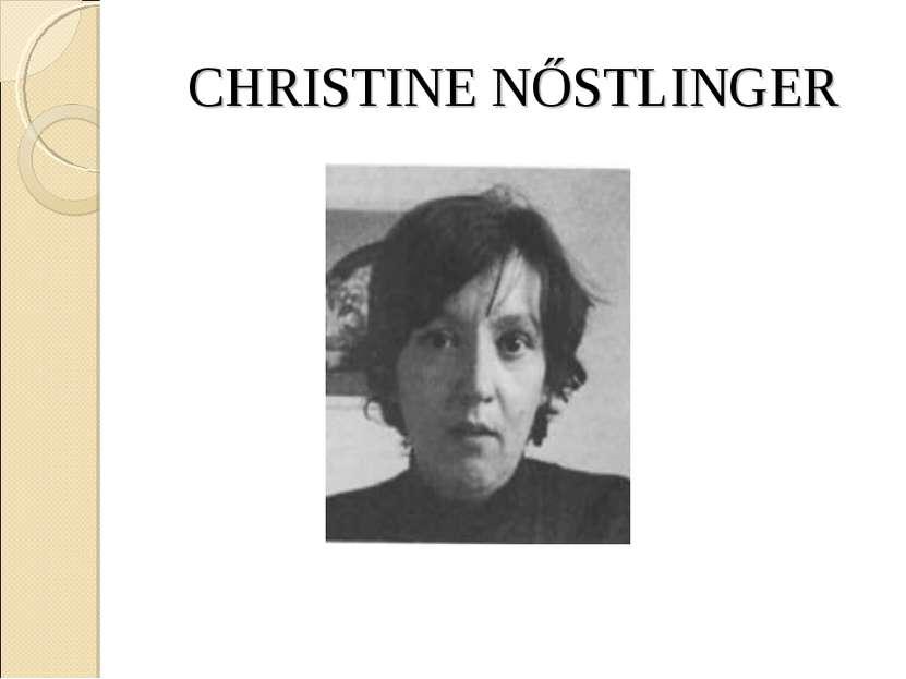 CHRISTINE NŐSTLINGER