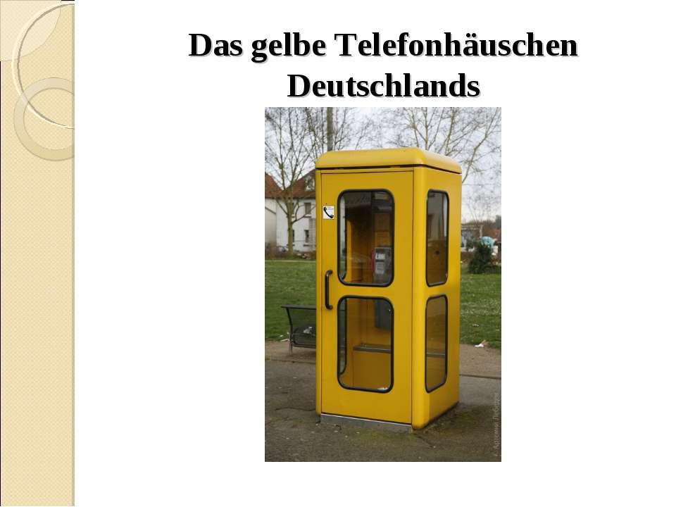 Das gelbe Telefonhäuschen Deutschlands