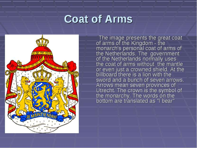 Coat of Аrms The image presents the great coat of arms of the Kingdom - the m...