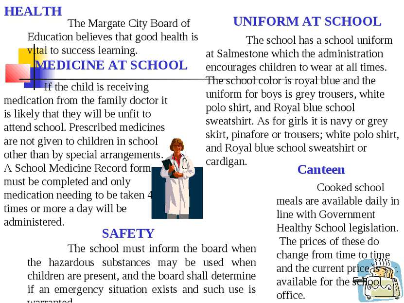 Cooked school meals are available daily in line with Government Healthy Schoo...