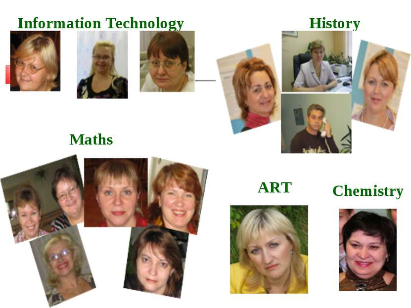 History Maths Information Technology Chemistry ART