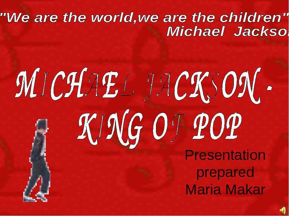 Presentation prepared Maria Makar