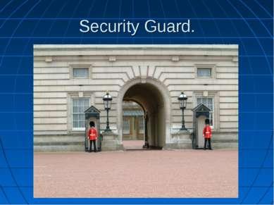 Security Guard.