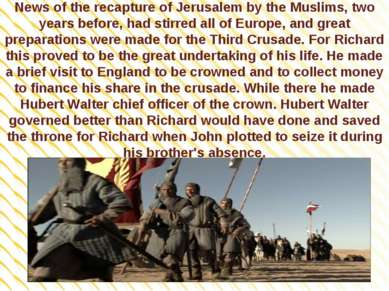 News of the recapture of Jerusalem by the Muslims, two years before, had stir...