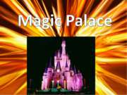Magic Palace