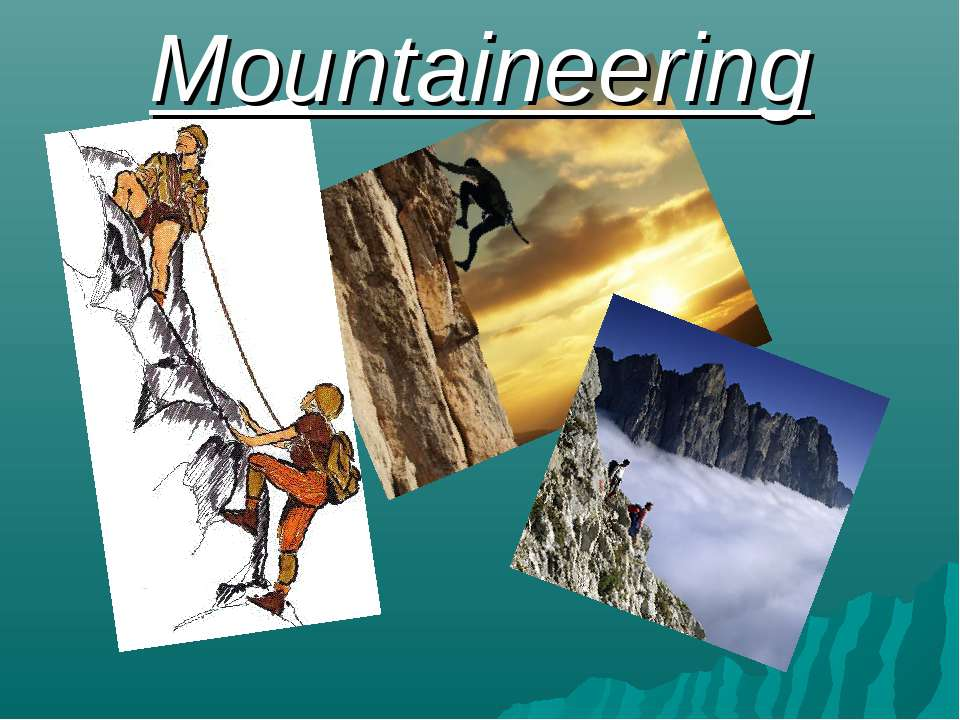Mountaineering
