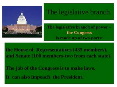 the House of Representatives (435 members), and Senate (100 members-two from ...