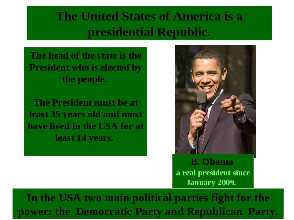 The head of the state is the President who is elected by the people. The Pres...