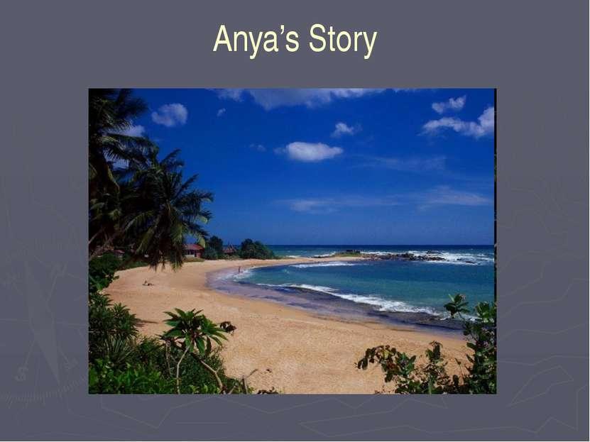 Anya's Story