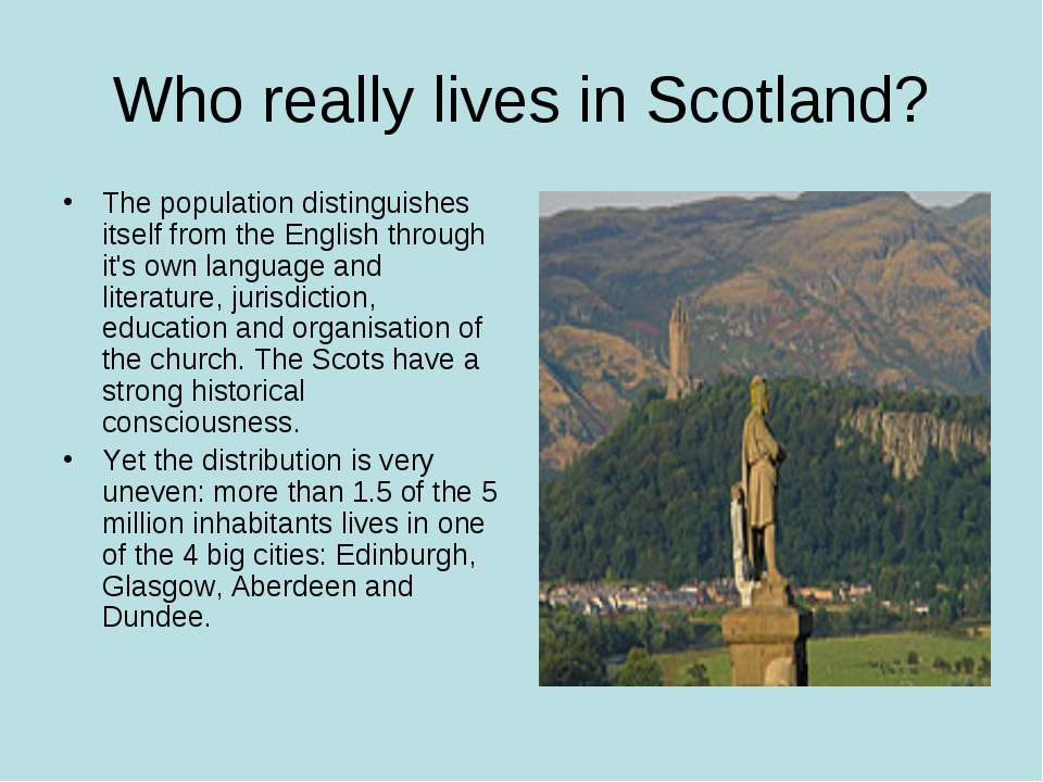 Who really lives in Scotland? The population distinguishes itself from the En...