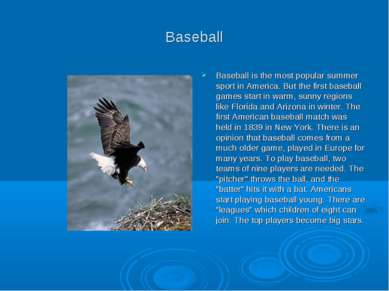 Baseball Baseball is the most popular summer sport in America. But the first ...