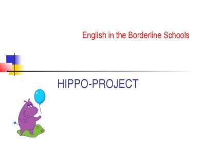 HIPPO-PROJECT English in the Borderline Schools