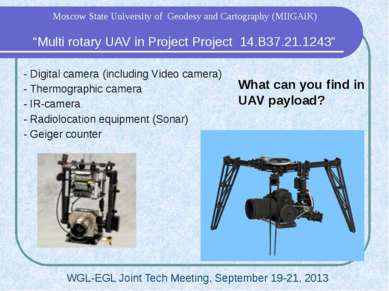 What can you find in UAV payload? - Digital camera (including Video camera) -...