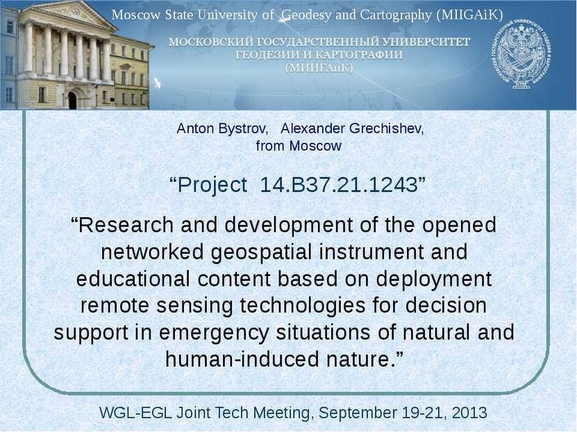 """Project 14.B37.21.1243"" WGL-EGL Joint Tech Meeting, September 19-21, 2013 ""R..."