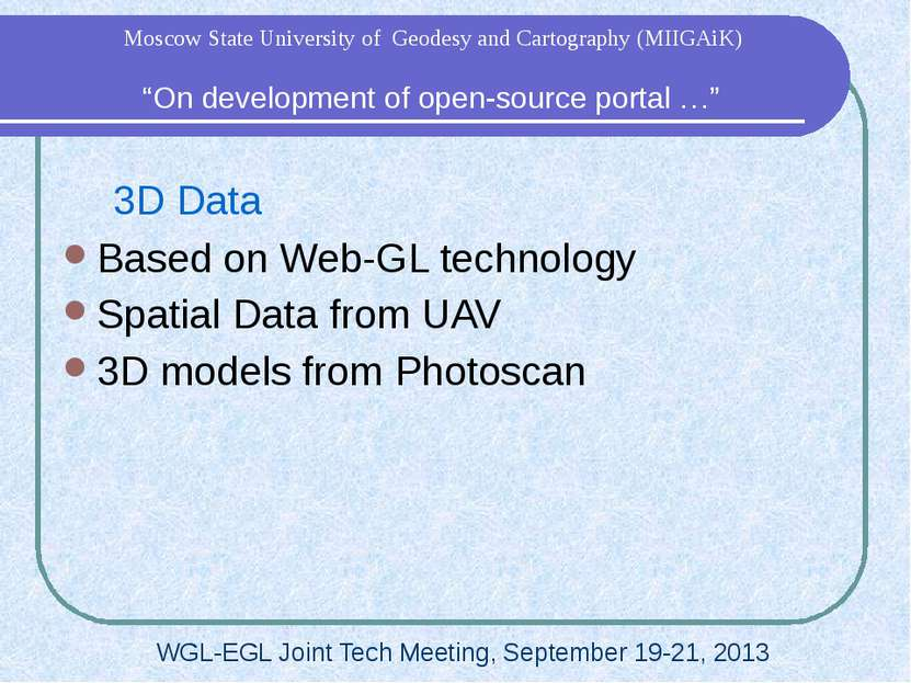 3D Data Based on Web-GL technology Spatial Data from UAV 3D models from Photo...