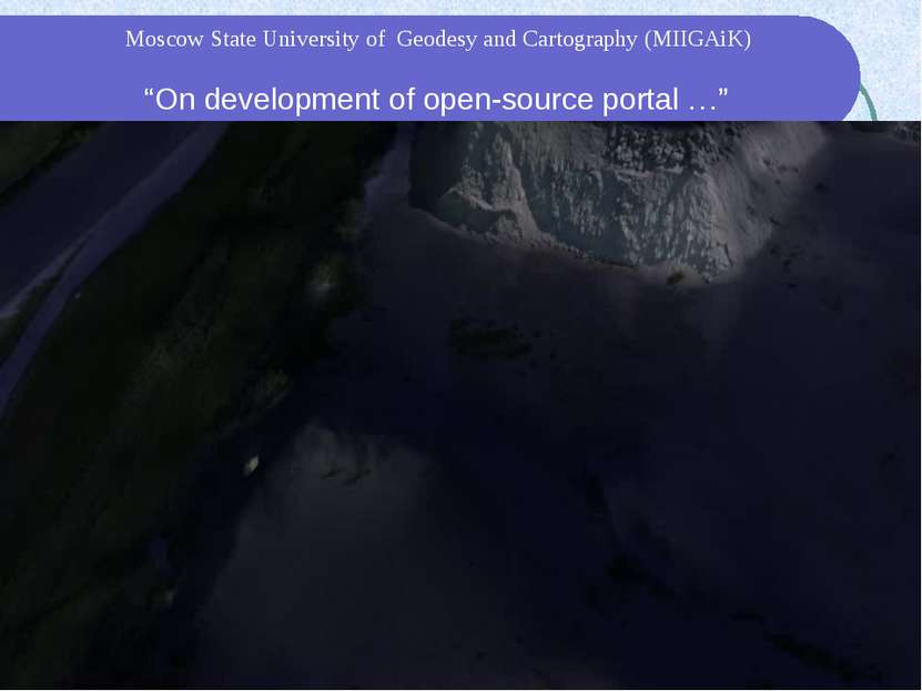 """On development of open-source portal …"" Moscow State University of Geodesy a..."