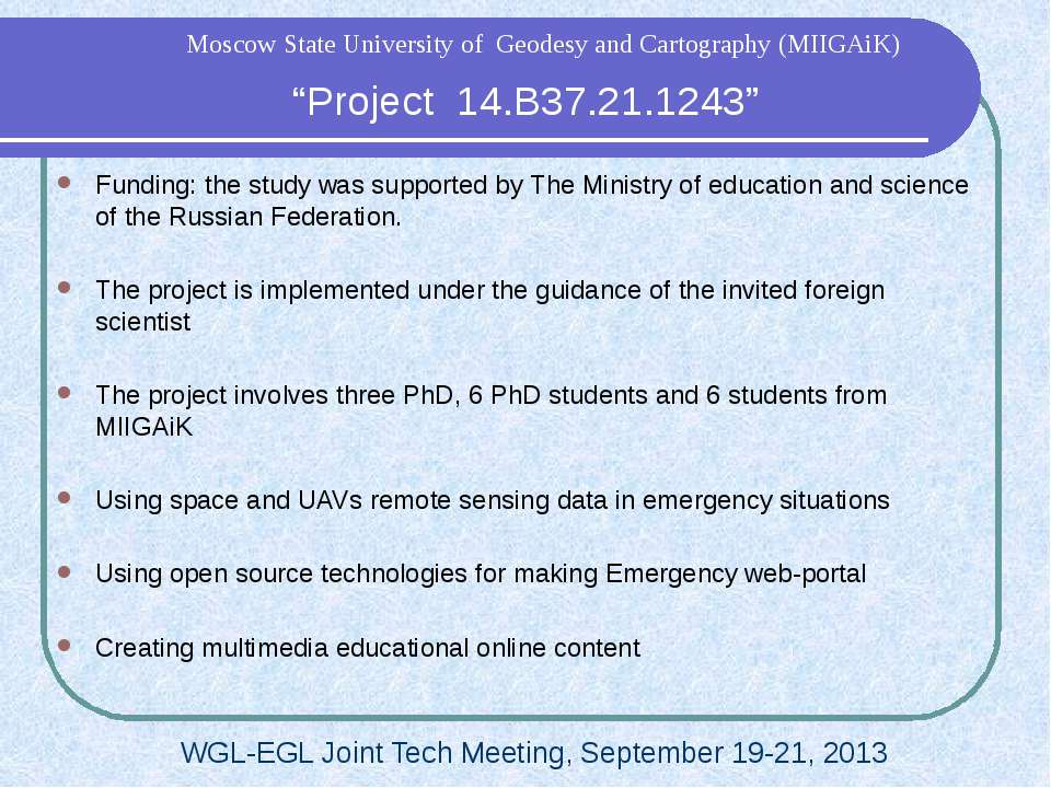 """Project 14.B37.21.1243"" WGL-EGL Joint Tech Meeting, September 19-21, 2013 Mo..."