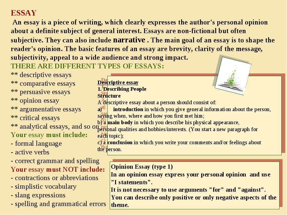 ESSAY An essay is a piece of writing, which clearly expresses the author's pe...