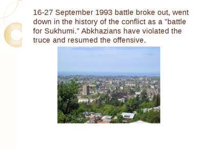16-27 September 1993 battle broke out, went down in the history of the confli...