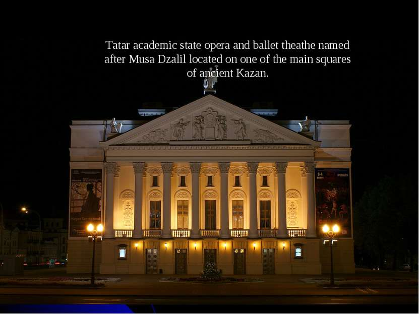 Tatar academic state opera and ballet theathe named after Musa Dzalil located...