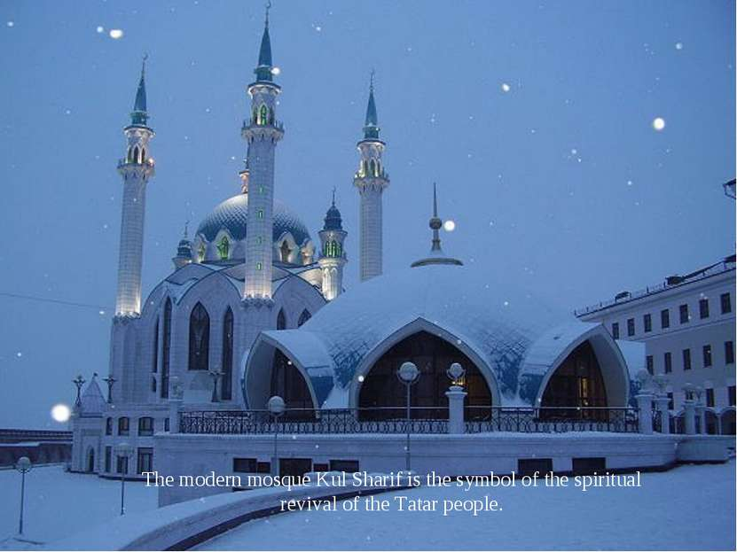 The modern mosque Kul Sharif is the symbol of the spiritual revival of the Ta...