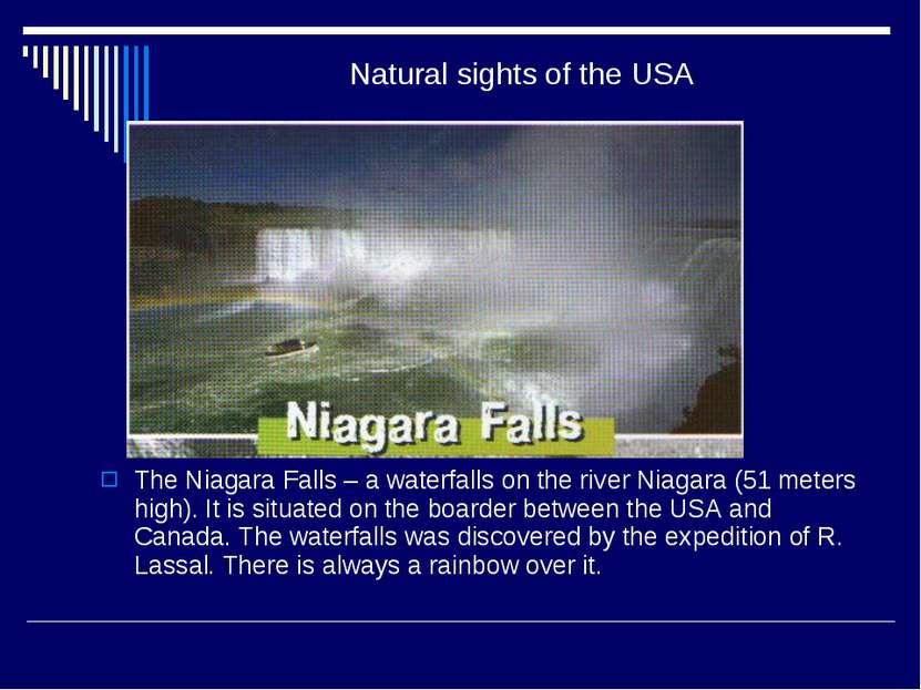 Natural sights of the USA The Niagara Falls – a waterfalls on the river Niaga...