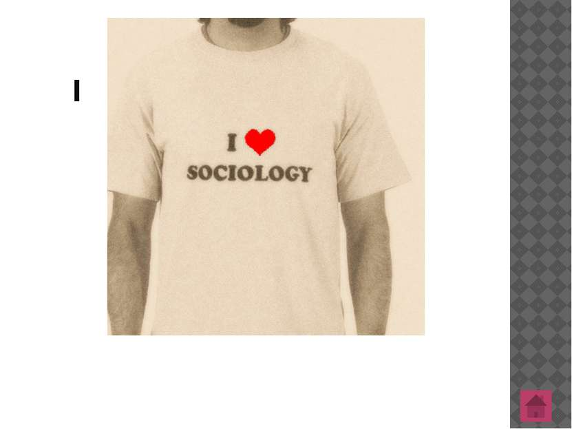 I SOCIOLOGY By Youliya and Venera СОШ № 15