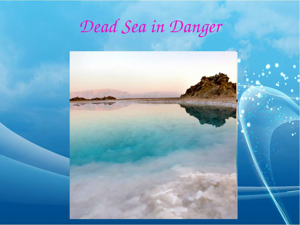 Dead Sea in Danger