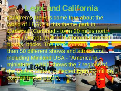 LegoLand California Children's dreams come true about the world of LEGO in th...