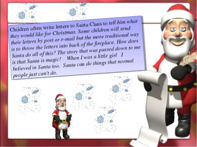 Children often write letters to Santa Claus to tell him what they would like ...