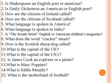 Is Shakespeare an English poet or musician? Is Emily Dickenson an American or...