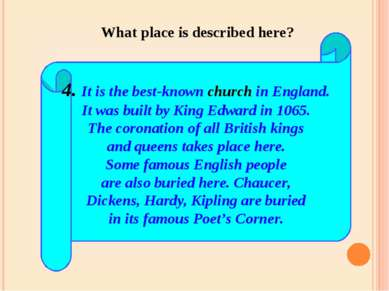 4. It is the best-known church in England. It was built by King Edward in 106...