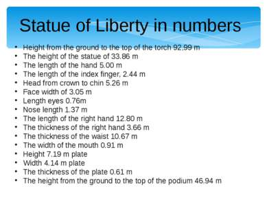 Statue of Liberty in numbers Height from the ground to the top of the torch 9...