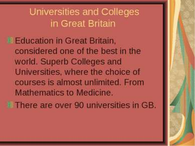 Universities and Colleges in Great Britain Education in Great Britain, consid...