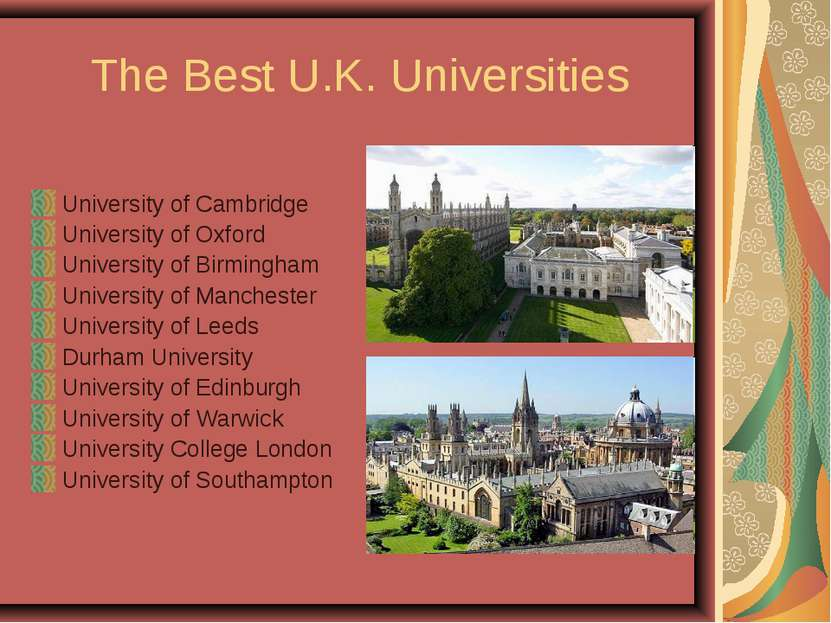 The Best U.K. Universities University of Cambridge University of Oxford Unive...