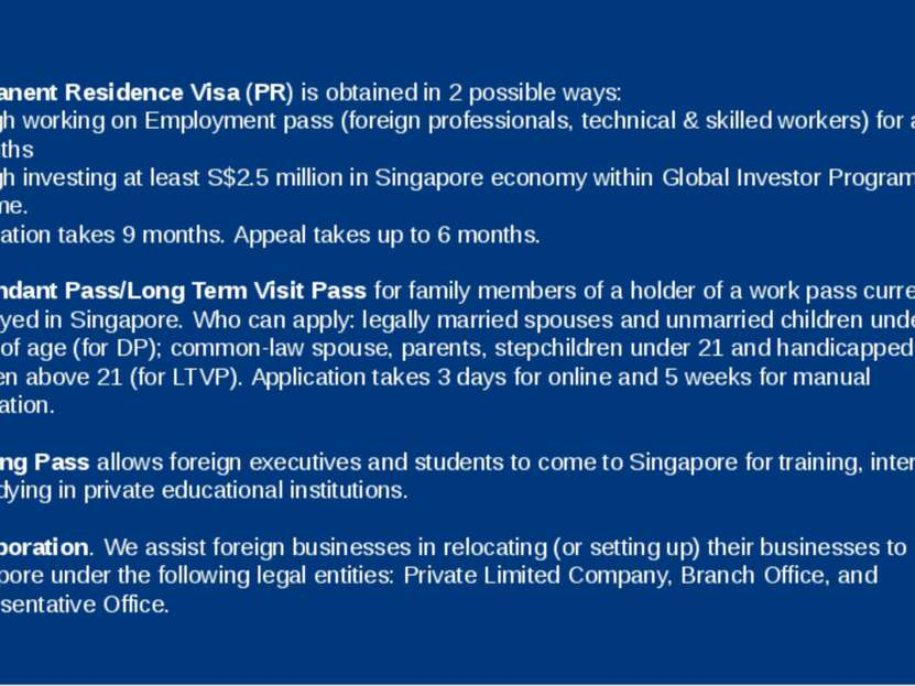 Permanent Residence Visa (PR) is obtained in 2 possible ways: through working...