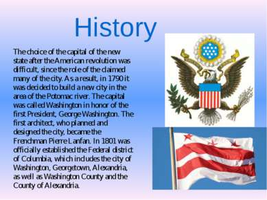 History The choice of the capital of the new state after the American revolut...