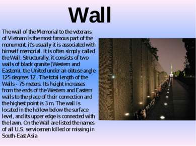 Wall The wall of the Memorial to the veterans of Vietnam is the most famous p...
