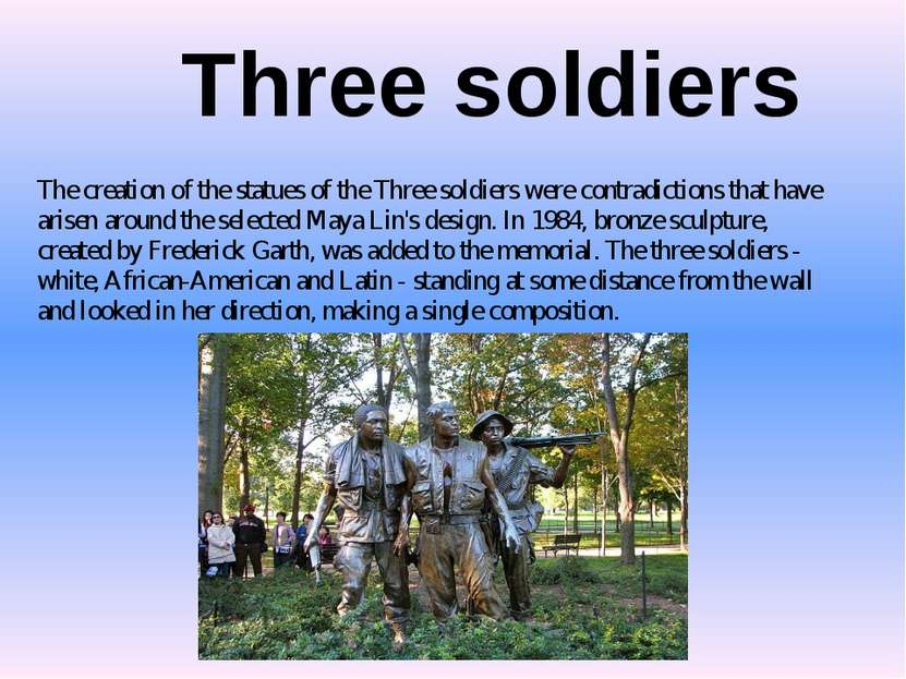 Three soldiers The creation of the statues of the Three soldiers were contrad...