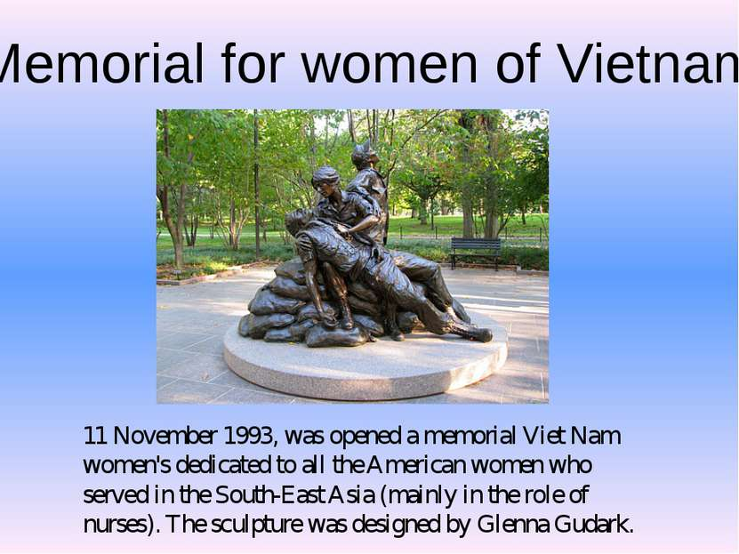 Memorial for women of Vietnam 11 November 1993, was opened a memorial Viet Na...