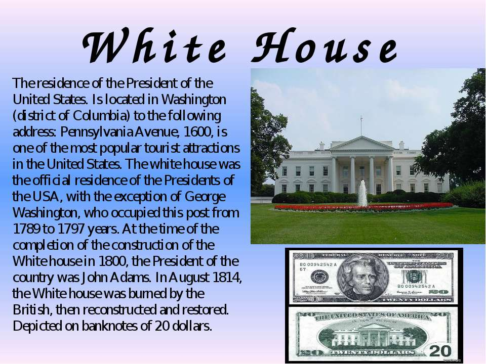 White House The residence of the President of the United States. Is located i...