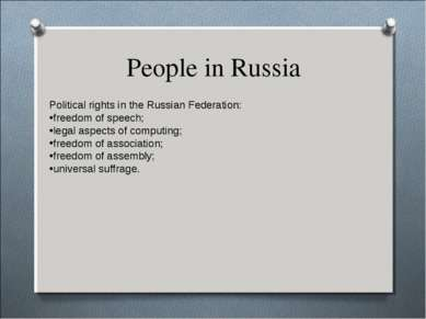 People in Russia Political rights in the Russian Federation: freedom of speec...