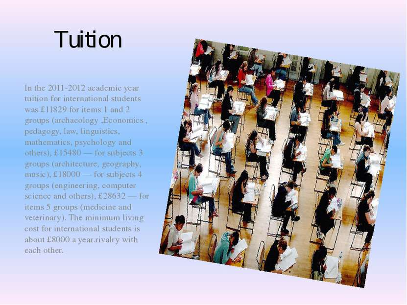 Tuition In the 2011-2012 academic year tuition for international students was...