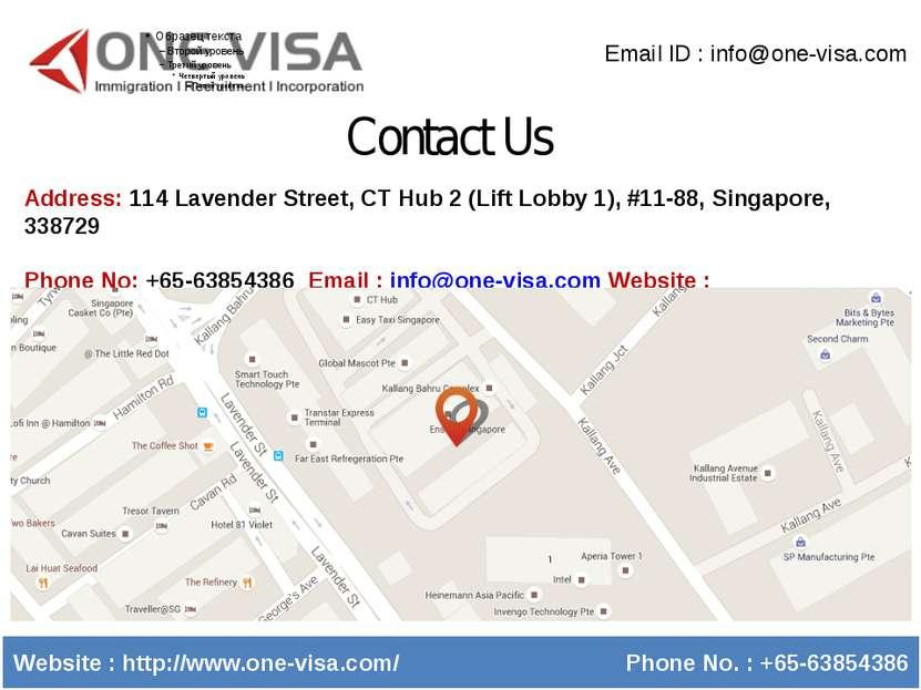 Contact Us Email ID : info@one-visa.com Website : http://www.one-visa.com/ Ph...