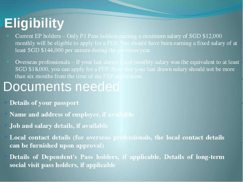 Eligibility Current EP holders – Only P1 Pass holders earning a minimum salar...