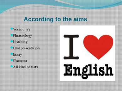 According to the aims Vocabulary Phraseology Listening Oral presentation Essa...