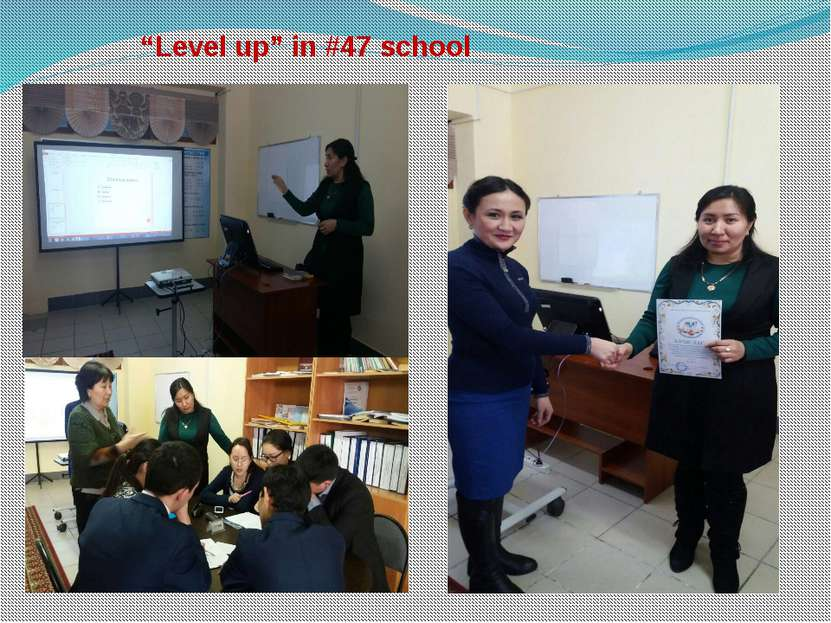 """Level up"" in #47 school"