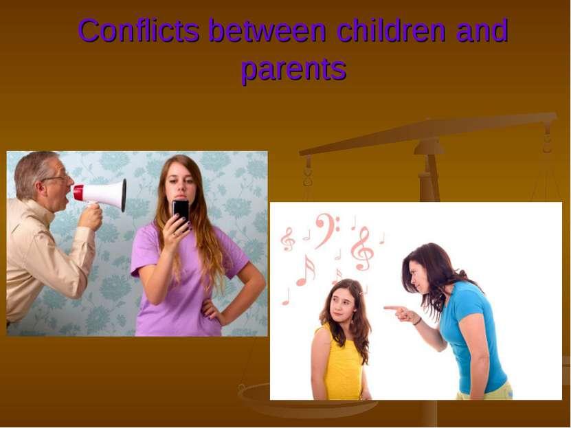 Conflicts between children and parents